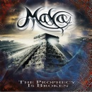 MAYA - The Prophecy Is Broken (Digi)