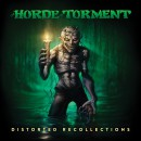 THE HORDE OF TORMENT - Distorted Recollections