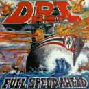 D.R.I. - Full Speed Ahead +7 (2018 Reissue)