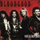 BLOODGOOD - Rock in a Hard Place (Digi, Legends Remastered)